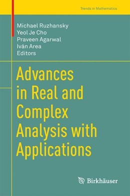 Abbildung von Ruzhansky / Cho | Advances in Real and Complex Analysis with Applications | 1. Auflage | 2017 | beck-shop.de