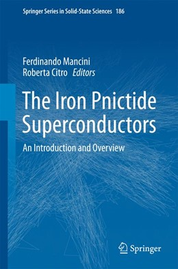 Abbildung von Mancini / Citro | The Iron Pnictide Superconductors | 2017 | An Introduction and Overview