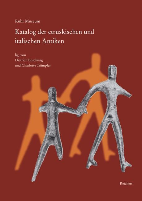 Ruhr Museum. Katalog der etruskischen und italischen Antiken | Boschung / Trümpler, 2008 | Buch (Cover)