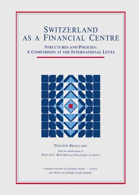Switzerland as a Financial Centre | Braillard, 1988 | Buch (Cover)