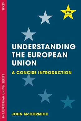 Abbildung von McCormick | Understanding the European Union | 7th ed. 2017 | 2017 | A Concise Introduction