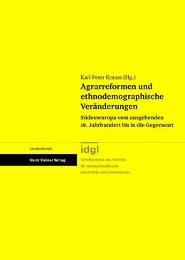 Abbildung von Krauss | Agrarreformen und ethnodemographische Veränderungen | 2009 | Südosteuropa vom ausgehenden 1...