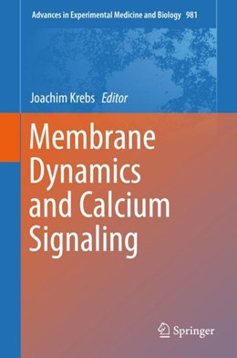 Abbildung von Krebs   Membrane Dynamics and Calcium Signaling   1st ed. 2017   2018