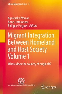 Abbildung von Weinar / Unterreiner / Fargues | Migrant Integration Between Homeland and Host Society Volume 1 | 1st ed. 2017 | 2017 | Where does the country of orig... | 7