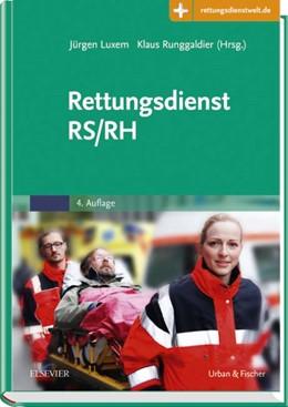 Abbildung von Luxem / Runggaldier (Hrsg.) | Rettungsdienst RS/RH | 4. Auflage | 2017 | beck-shop.de