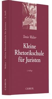Kleine Rhetorikschule für Juristen | Walter | 2., überarbeitete Auflage, 2017 | Buch (Cover)