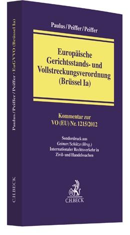 Abbildung von Paulus / Peiffer | Europäische Gerichtsstands- und Vollstreckungsverordnung (Brüssel Ia): EuGVVO | 1. Auflage | 2017 | beck-shop.de