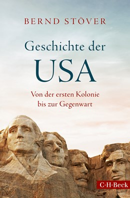 Abbildung von Stöver, Bernd | Geschichte der USA | 2., aktualisierte Auflage | 2018 | Von der ersten Kolonie bis zur... | 6291