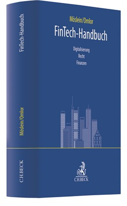 Abbildung von Möslein / Omlor | FinTech-Handbuch | 2019 | Digitalisierung, Recht, Finanz...