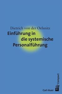 Einführung in die systemische Personalführung | Oelsnitz | 2., überarbeitet, 2017 | Buch (Cover)
