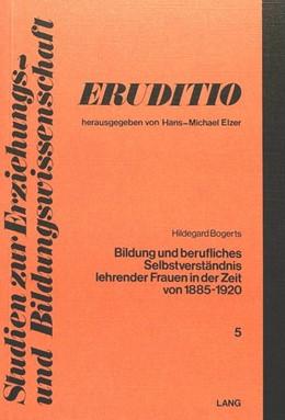Abbildung von Bogerts | Bildung und berufliches Selbstverständnis lehrender Frauen in der Zeit von 1885 bis 1920 | 2. Auflage | 1978