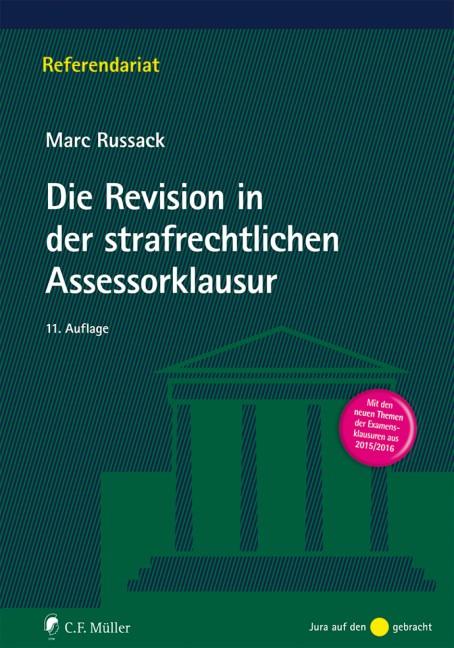 Die Revision in der strafrechtlichen Assessorklausur | Russack | 11., neu bearbeitete Auflage, 2017 | Buch (Cover)