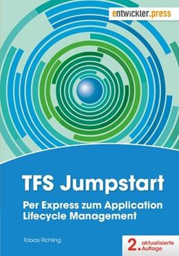 Abbildung von Richling / Klei | TFS Jumpstart | 2., aktualisierte Auflage | 2017 | Per Express zum Application Li...