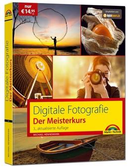 Abbildung von Hennemann | Digitale Fotografie - Der Meisterkurs | 1. Auflage | 2017 | beck-shop.de