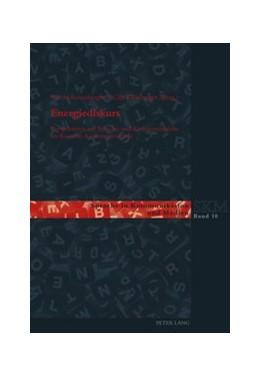 Abbildung von Rosenberger / Kleinberger | Energiediskurs | 1. Auflage | 2017 | beck-shop.de
