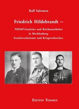 Abbildung von Salomon | Friedrich Hildebrandt | 2017 | NSDAP-Gauleiter und Reichsstat...