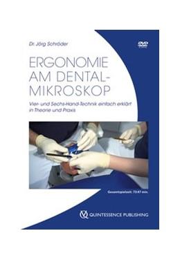 Abbildung von Schröder | Ergonomie am Dental-Mikroskop | 1. Auflage | 2017 | Vier- und Sechs-Hand-Technik e...