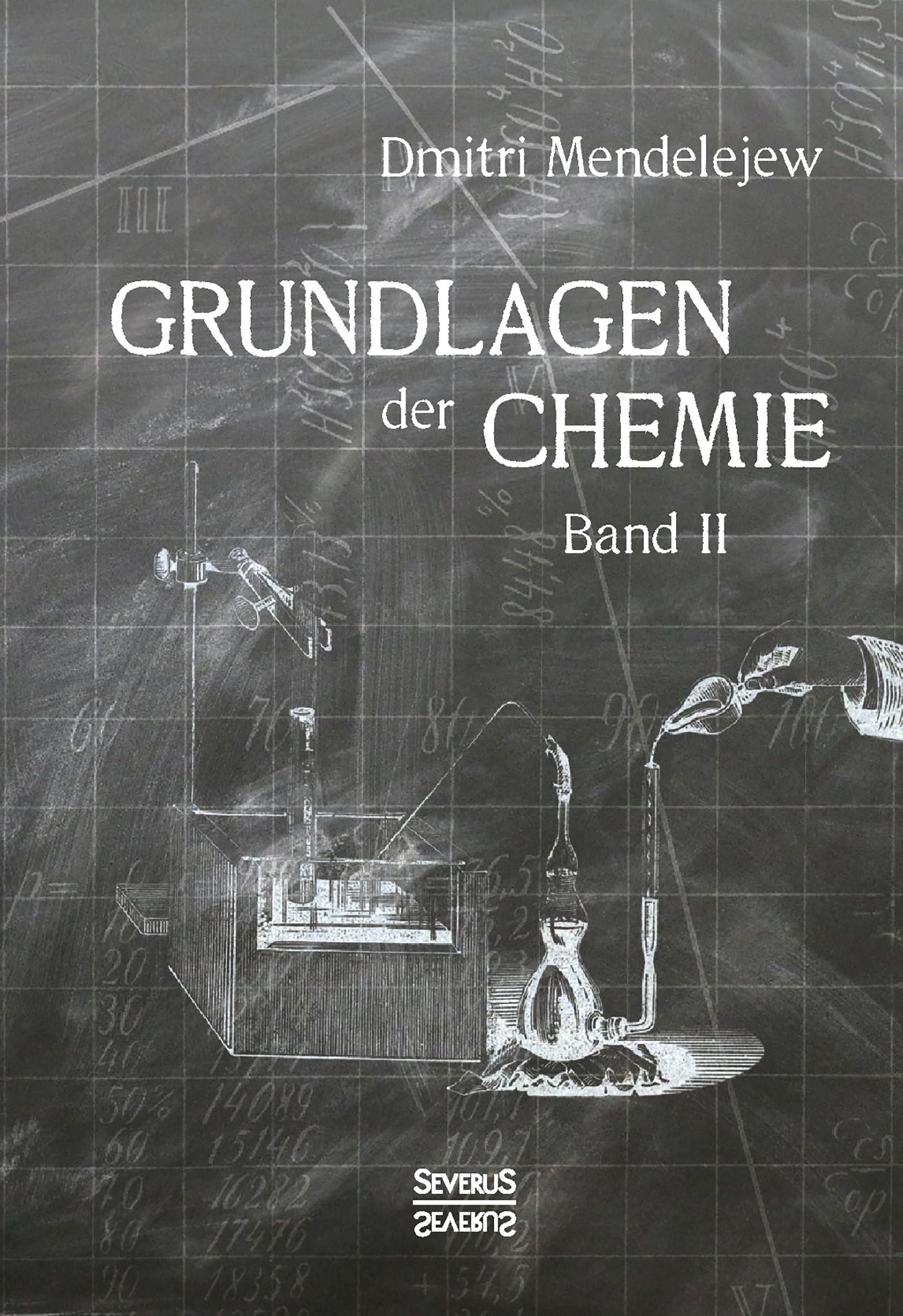Abbildung von Mendelejew | Grundlagen der Chemie - Band II | Nachdruck der Originalausgabe von 1891 | 2018