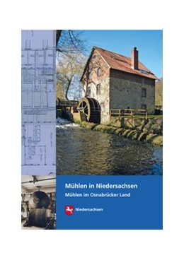 Abbildung von Wormuth / Winghart | Mühlen in Niedersachsen. Mühlen im Osnabrücker Land | 2017