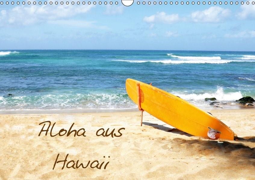 Aloha aus Hawaii (Wandkalender 2018 DIN A3 quer) | Lights by Sylvia Ochsmann | 5. Edition 2017, 2017 (Cover)