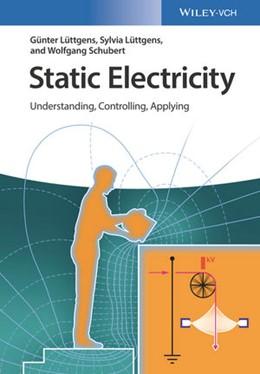 Abbildung von Lüttgens / Schubert | Static Electricity | 1. Auflage | 2017 | beck-shop.de