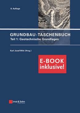 Abbildung von Witt | Grundbau-Taschenbuch Teil 1 | 8. vollständig überarbeitete und aktualisierte Auflage. | 2017 | Geotechnische Grundlagen (inkl...
