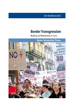 Abbildung von Youkhana | Border Transgression | 2017 | Mobility and Mobilization in C...