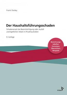 Abbildung von Pardey | Der Haushaltsführungsschaden • Basiswerk | 9. Auflage | 2018 | beck-shop.de