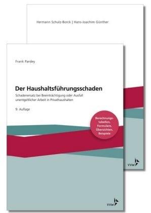 Der Haushaltsführungsschaden • Kombipaket | Schulz-Borck / Pardey / Günther / Huber | Buch (Cover)