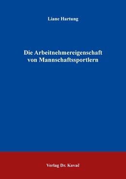 Abbildung von Hartung | Die Arbeitnehmereigenschaft von Mannschaftssportlern | 1. Auflage | 2017 | 24 | beck-shop.de