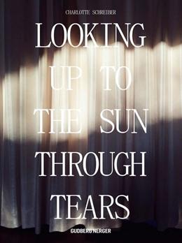 Abbildung von Schreiber | Looking Up To The Sun Through Tears | 2017 | A visual journey through Japan