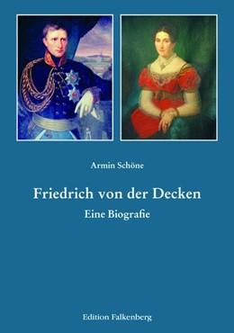 Abbildung von Schöne | Friedrich von der Decken | 1. Auflage | 2017 | beck-shop.de