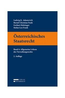 Abbildung von Adamovich / Funk | Österreichisches Staatsrecht, Band 4 | 2. Auflage | 2017 | beck-shop.de