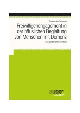 Abbildung von Hilse-Carstensen   Freiwilligenengagement in der häuslichen Begleitung von Menschen mit Demenz   1. Auflage   2017   beck-shop.de