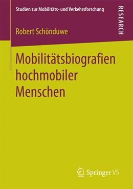 Abbildung von Schönduwe | Mobilitätsbiografien hochmobiler Menschen | 2017