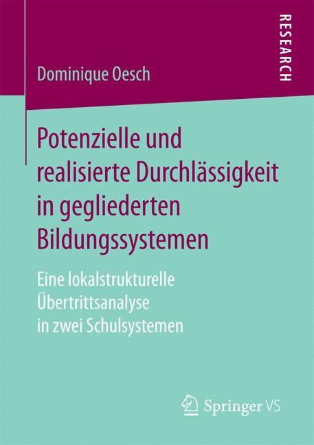 Potenzielle und realisierte Durchlässigkeit in gegliederten Bildungssystemen | Oesch, 2017 | Buch (Cover)