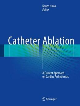 Abbildung von Hirao | Catheter Ablation | 1. Auflage | 2018 | beck-shop.de
