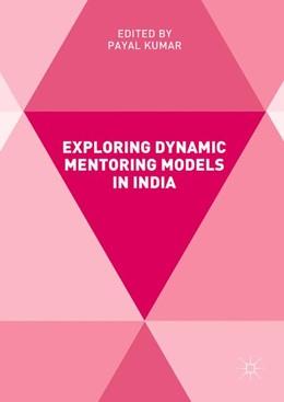 Abbildung von Kumar | Exploring Dynamic Mentoring Models in India | 1. Auflage | 2017 | beck-shop.de