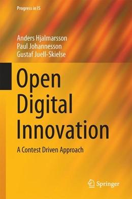 Abbildung von Hjalmarsson / Johannesson / Juell-Skielse | Open Digital Innovation | 2017 | A Contest Driven Approach