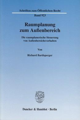 Abbildung von Bartlsperger | Raumplanung zum Außenbereich. | 2003 | Die raumplanerische Steuerung ... | 923