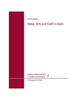 Abbildung von Ghabin | Hisba, Arts and Craft in Islam | 2009 | 7