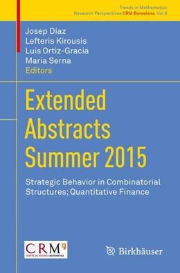 Abbildung von Díaz / Kirousis / Ortiz-Gracia / Serna   Extended Abstracts Summer 2015   1st ed. 2017   2017   Strategic Behavior in Combinat...