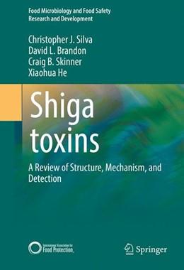 Abbildung von Silva / Brandon | Shiga toxins | 1. Auflage | 2017 | beck-shop.de