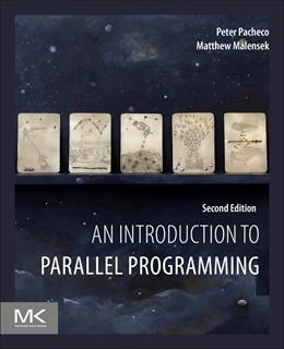 Abbildung von Malensek | An Introduction to Parallel Programming | 2. Auflage | 2021 | beck-shop.de