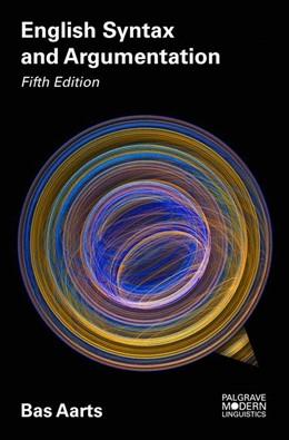 Abbildung von Aarts | English Syntax and Argumentation | 5th ed. 2018 | 2017