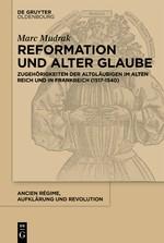 Reformation und alter Glaube   Mudrak, 2017   Buch (Cover)