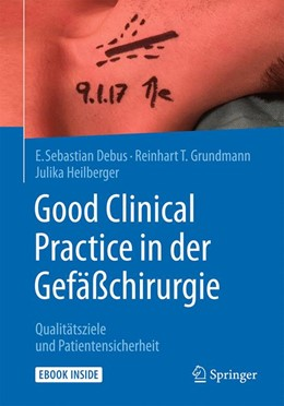 Abbildung von Debus / Grundmann | Good Clinical Practice in der Gefäßchirurgie | 1. Auflage | 2017 | beck-shop.de