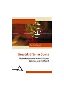 Abbildung von Krampl | Einsatzkräfte im Stress | 2007 | Auswirkungen von traumatischen...