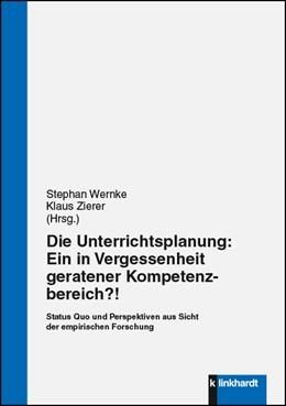Abbildung von Wernke / Zierer   Die Unterrichtsplanung: Ein in Vergessenheit geratener Kompetenzbereich?!   2017   Status Quo und Perspektiven au...