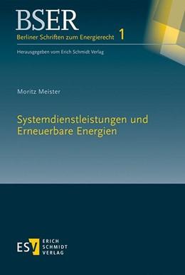 Abbildung von Meister | Systemdienstleistungen und Erneuerbare Energien | 1. Auflage. | 2017 | unter besonderer Berücksichtig...